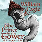 The Prince in the Tower | William Cagle