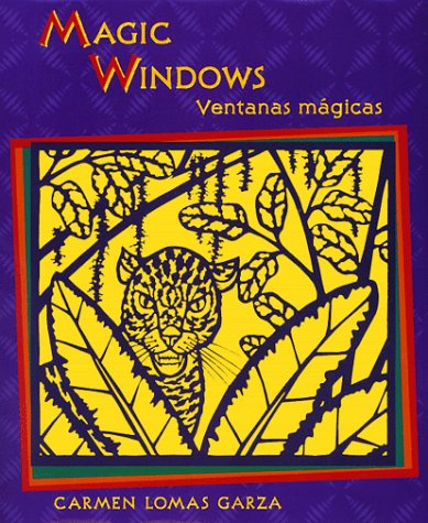 Magic Windows/Ventanas mágicas (English and Spanish Edition)
