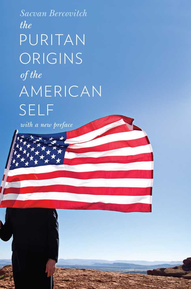 The Puritan Origins Of The American Self