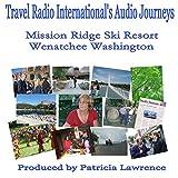 Mission Ridge Ski Resort: Wenatchee Washington