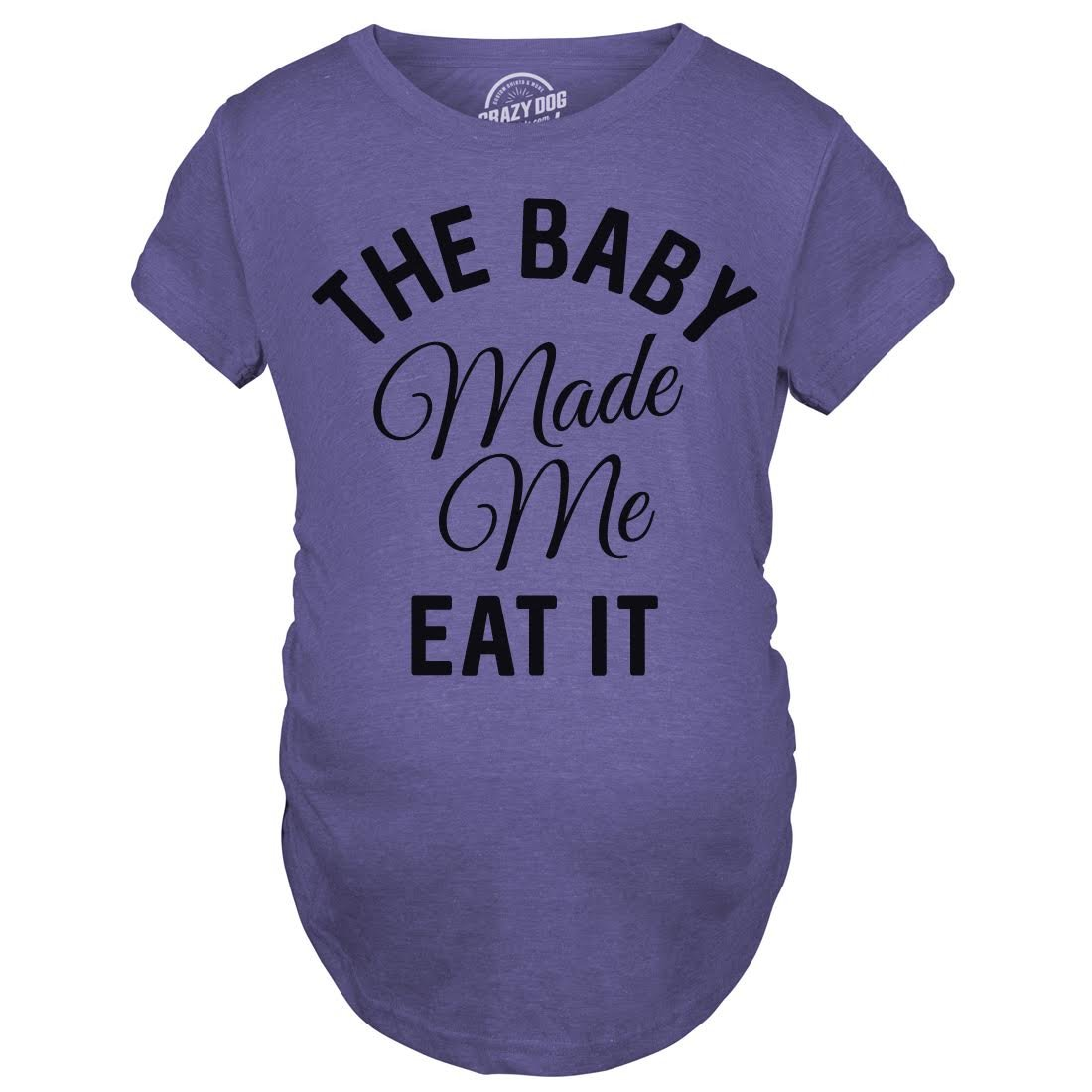 Crazy Dog T-Shirts Maternity The Baby Made Me Eat It Funny Food Pregnancy Shirt (Heather Purple) -M
