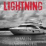 Lightning: Fighting the Living Dead: Undead Rain, Book 3 | Shaun Harbinger