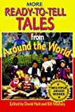 More Ready-to-Tell Tales from Around the World, David Hold, Bill Mooney, 0874835836