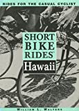 Short Bike Rides(tm) Hawaii