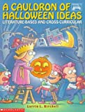 Cauldron of Halloween Ideas, Lorrie Birchall, 0590493426