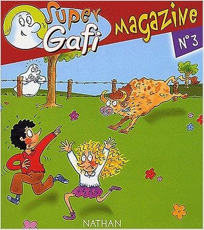 En ligne téléchargement Super Gafi Magazine, N° 3 : Gafi et le terrible taureau pdf ebook