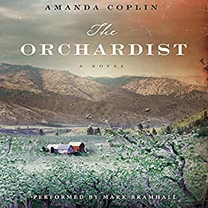 The Orchardist Audiobook