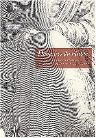 En ligne Mémoires du visible. Cuivres et estampes de la chalcographie du Louvre epub pdf