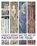 img - for Charles Rennie Mackintosh and the Art of the Four book / textbook / text book