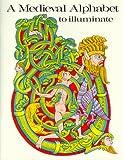 A Medieval Alphabet, Bellerophon Books Staff, 0883880016
