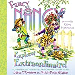Fancy Nancy: Explorer Extraordinaire! | Jane O'Connor