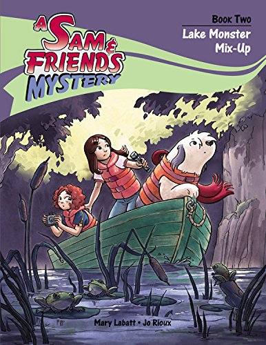 Lake Monster Mix-Up (A Sam & Friends Mystery) -