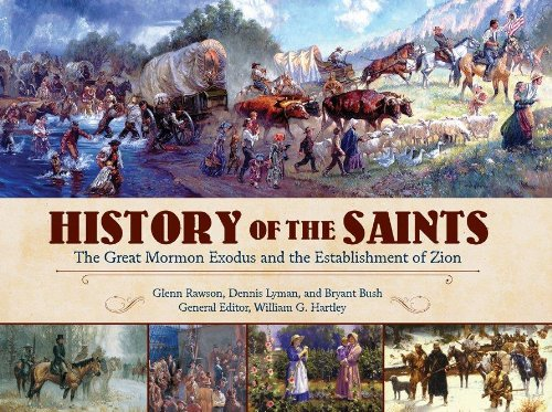 Download History of the Saints: the Great Mormon Exodus and the Establishment of Zion ebook