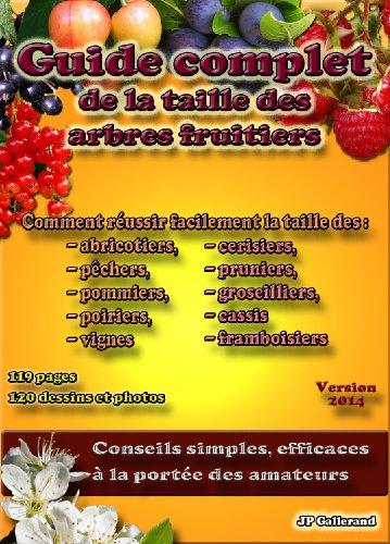 guide-complet-de-la-taille-des-arbres-fruitiers-french-edition