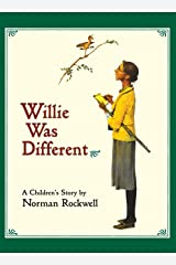 Willie Was Different: A Children's Story Hardcover