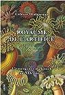 Royaume de l'artifice : L'émergence du kitsch au XIXe siècle par Olalquiaga
