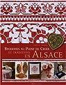Broderie au point de croix et traditions en Alsace par Bassang