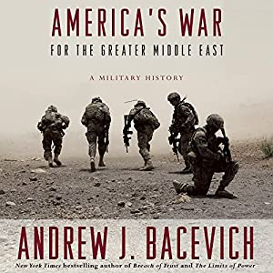 America's War for the Greater Middle East | Livre audio
