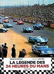La légende des 24 heures du Mans