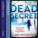 Dead Secret Audiobook by Ava McCarthy Narrated by Caitlin Thorburn