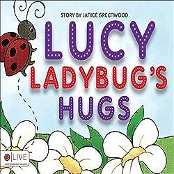 Lucy Ladybug's Hugs