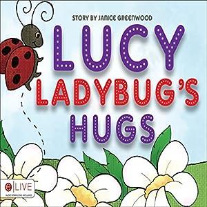 Lucy Ladybug's Hugs Audiobook