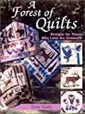 A Forest of Quilts: Designs for Those Who Love the Outdoors