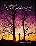 Surveying the New Testament, Marty, William H., 0757517889