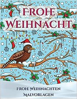 Frohe Weihnachten Malvorlagen Ein Buch über Das Malen Malen Von