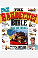 Barbecue Bible the Revisied Ed Paperback