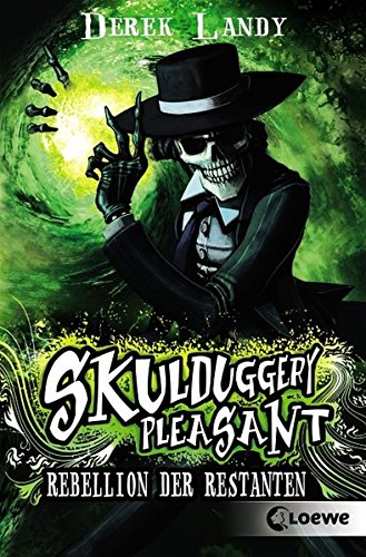 Skulduggery Pleasant – Rebellion der Restanten: Band 5