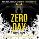 Zero Day Audiobook by Ezekiel Boone Narrated by George Newbern