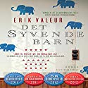 Det syvende barn Audiobook by Erik Valeur Narrated by Grete Tulinius