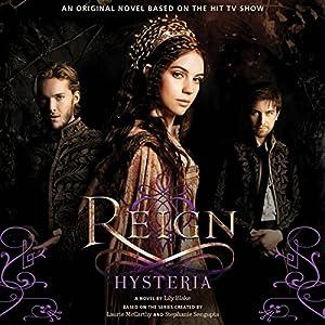Reign: Hysteria Audiobook