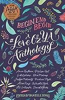 Begin End Begin: A #LoveOzYA Anthology [Idioma