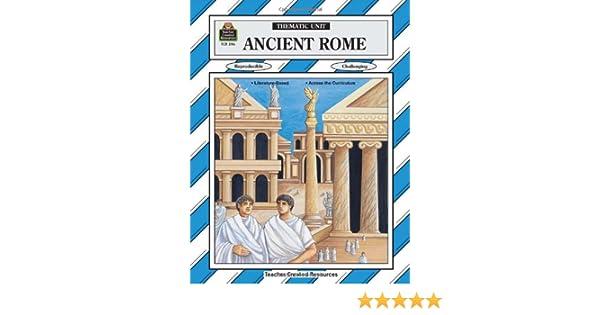 Amazon.com: Ancient Rome Thematic Unit (Thematic Unit (Teacher ...
