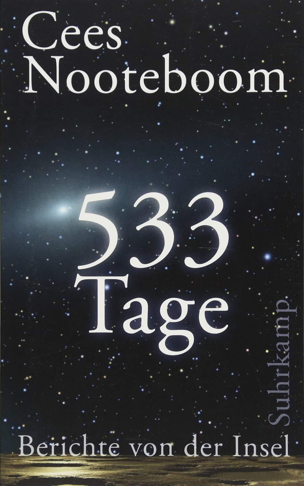 533 Tage: Berichte von der Insel (suhrkamp taschenbuch)