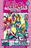W.I.T.C.H. Graphic Novel: An Unexpected Return - #8 (W.i.t.c.h. Graphic Novels) (vol. 8)