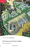House of the Seven Gables, The, Level 1, Pearson English Readers (2nd Edition) (Penguin Readers: Level 1)