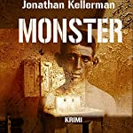 Monster (Alex Delaware 13) | Jonathan Kellerman