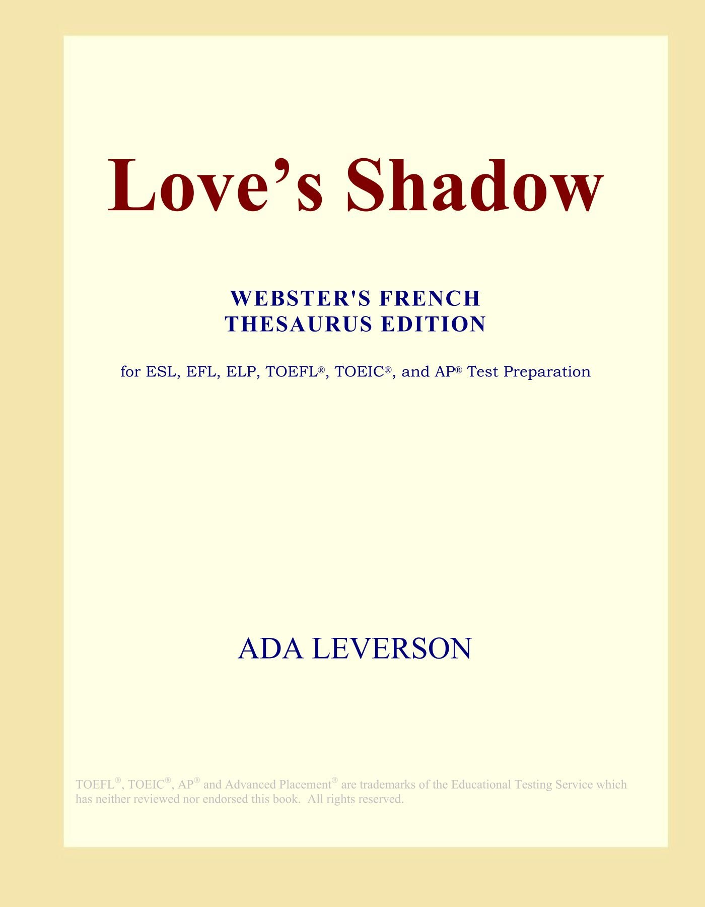 Love's Shadow (Webster's French Thesaurus Edition) PDF