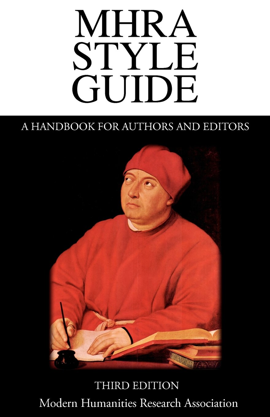 mhra style guide a handbook for authors and editors third mhra style guide a handbook for authors and editors third edition amazon co uk brian richardson 9781781880098 books