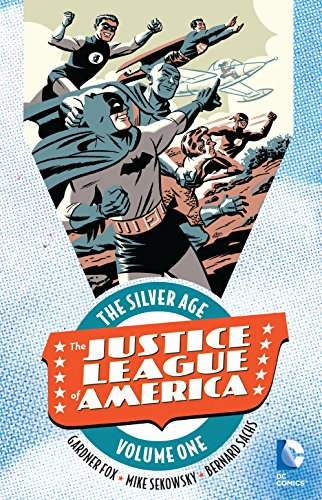Justice League of America: The Silver Age Vol. 1 (Justice League Of America Vol 4 1)