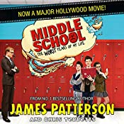 Middle School: The Worst Years of My Life | James Patterson