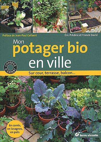 Telecharger Mon Potager Bio En Ville Sur Cour Terrasse