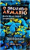 capa de O Segundo Armário: Diário de um Jovem Soropositivo