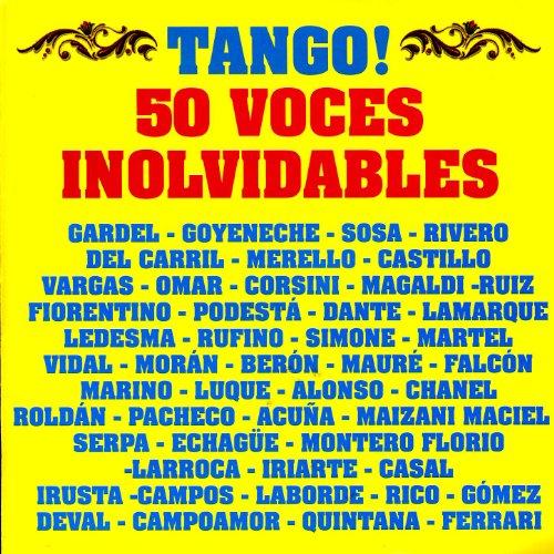 ... Tango: 50 Voces Involvidables