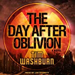 The Day after Oblivion | Tim Washburn
