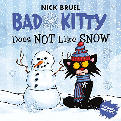 - Bad Kitty Does Not Like Snow: Includes Stickers