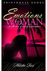 Emotions of A Woman; A Collection of Poetic Expressions. Kindle Edition